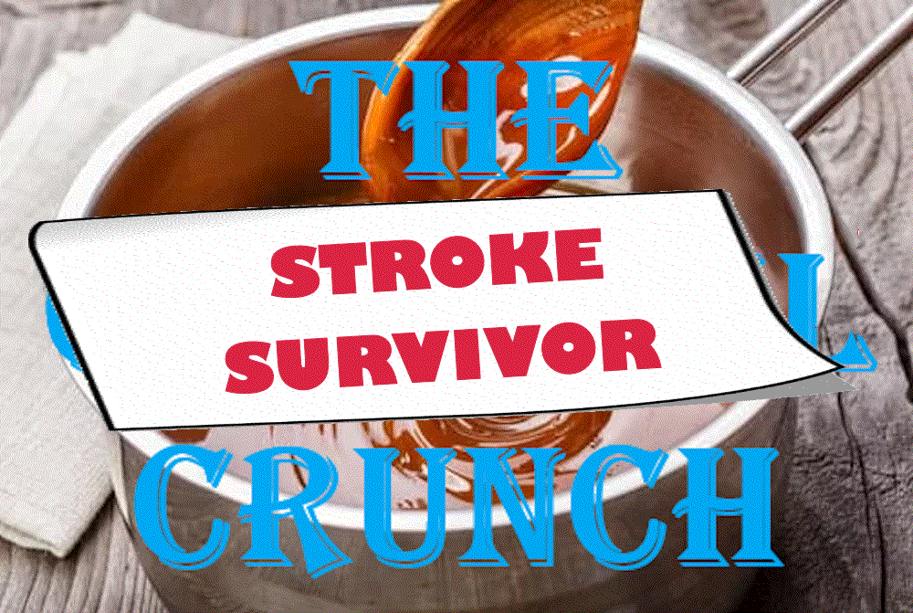 """Prompt image for the Caramel Crunch prompt, but with the label """"Stroke Survivor"""" placed on top of the image."""