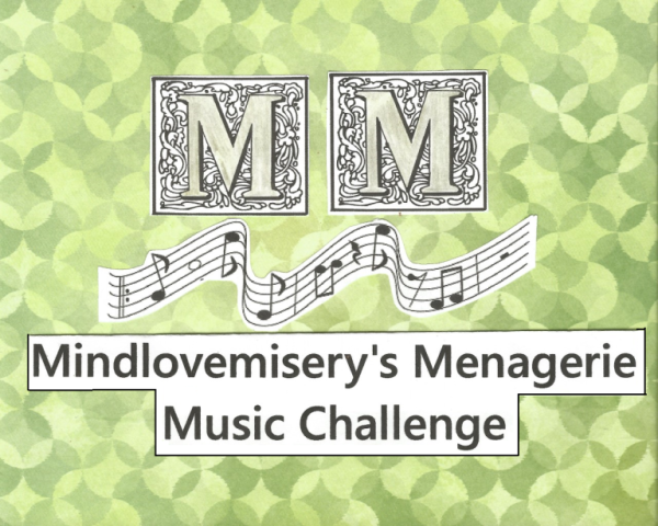 Prompt image for the Mind Love Misery's Menagerie Music Challenge prompt